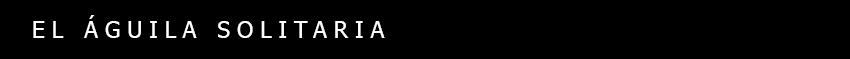 el-aguila-solitaria